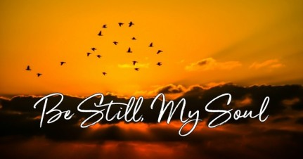 psalm 113 be still