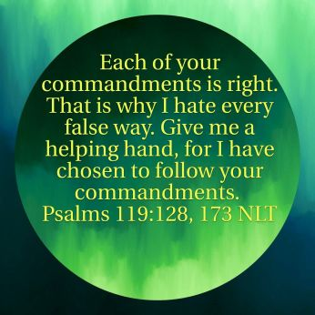 psalm 119 128 help me