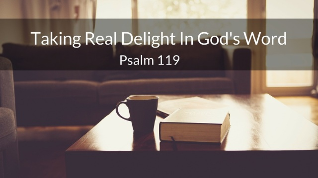 psalm 119 delight