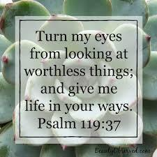 psalm 119 turn my eyes