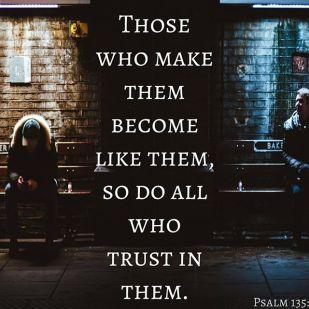 Psalm 135 like them