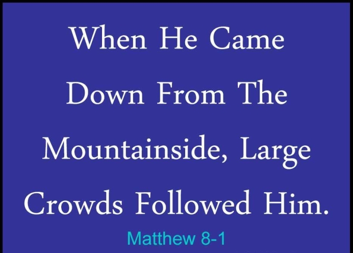 matthew-8-crowds-followed.jpg