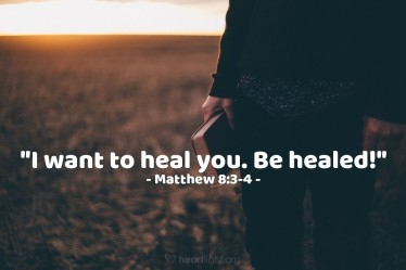 Matthew 8 I want to heal you