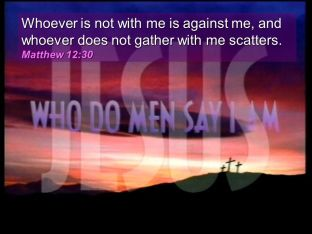 Matthew 12 30