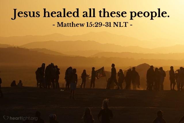 Matthew 15 healed all