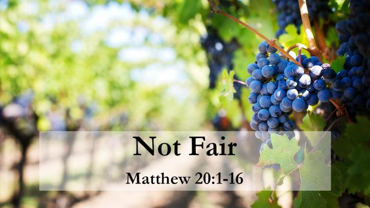 Matthew 20 not fair.png