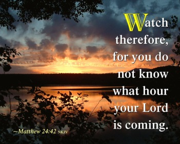 Matthew 24 watch