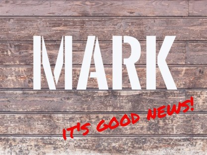 Mark 1 It's Good News!
