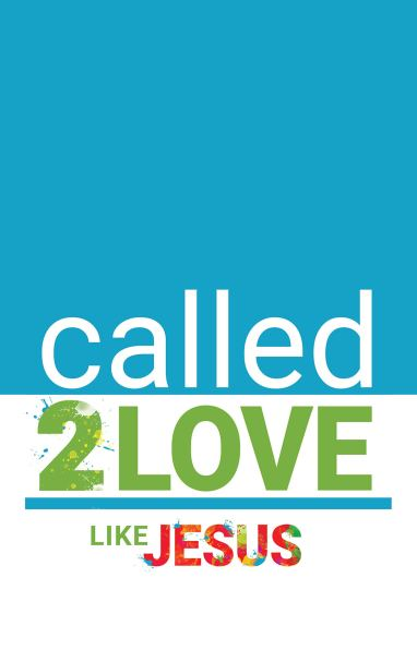 Mark 3 called to love