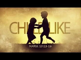 Mark 10 childlike