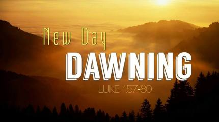 Luke 1 new day