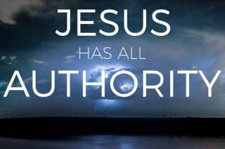 Luke 4 Jesus has all authority