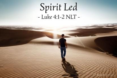Luke 4 Spirit led