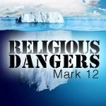 Mark 12 dangers