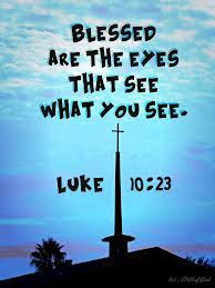 Luke 10 see what you see