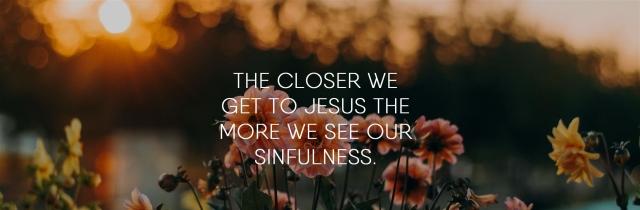 luke-5-closer-to-jesus-we-see-our-sin.jpg