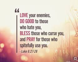 Luke 6 pray for enemies