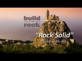 Luke 6 solid rock