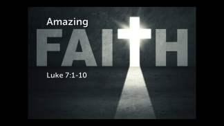 Luke 7 amazing faith