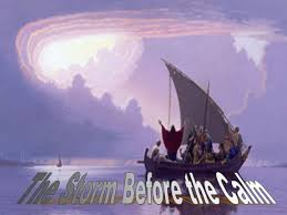 Luke 8 storm then the sea of calm