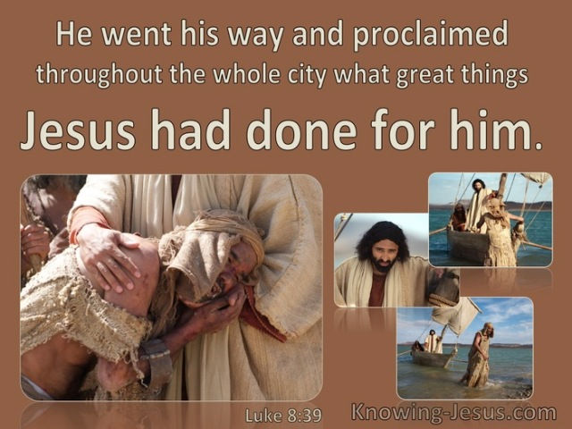 Luke 8 what Jesus had done