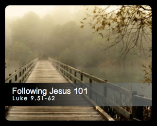 Luke 9 following 101