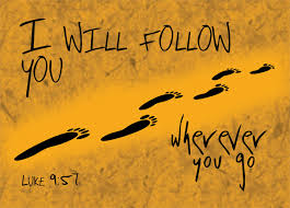 Luke 9 i will follow