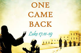Luke 17 one came back