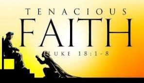 Luke 18 tenacious