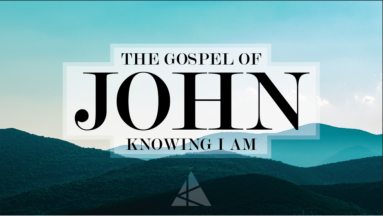 John 1 knowing I AM