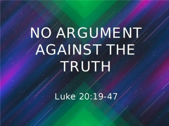 Luke 20 no debate