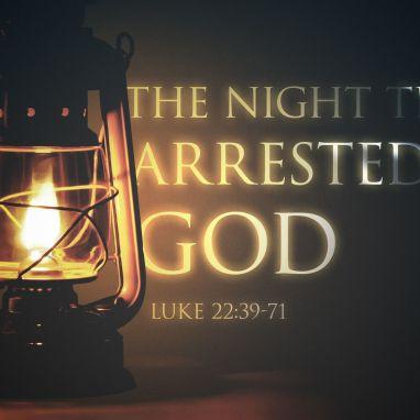 Luke 22 the night