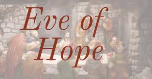 Luke 23 eve of hope