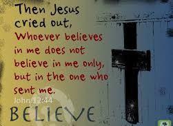 john-12-believe-in-me.jpg