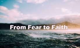John 6 fear to faith