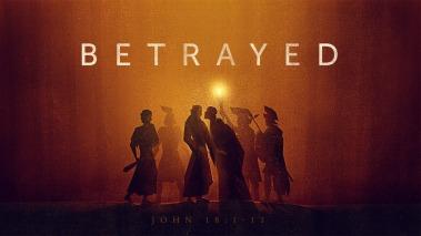 John 18 betrayed