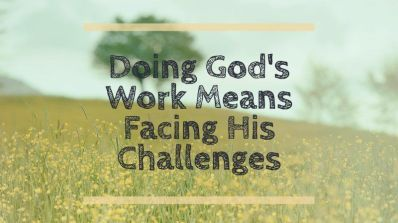 John 19 God's work His challenges