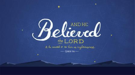 Genesis 15 and he believed