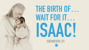 Genesis 21 wait for it...