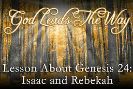 Genesis 24 God leads