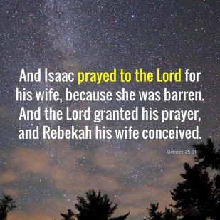 Genesis 25 Isaac prayed