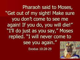 Exodus 10 never see