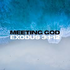 Exodus 3 meeting