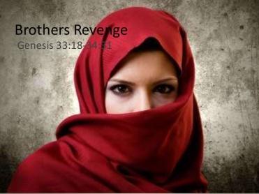 Genesis 34 brothers revenge