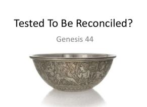 Genesis 44 tested