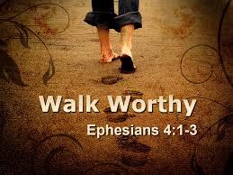 Ephesians 4 walk