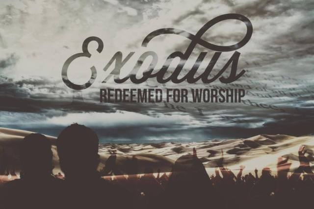 Exodus 15 redeemed to worship