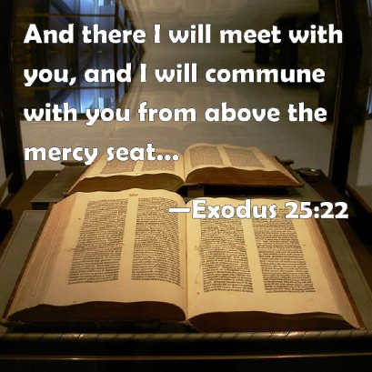 Exodus 25 I will meet with you