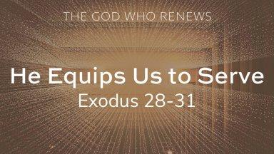 Exodus 28 He equips