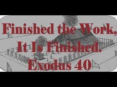 Exodus 40 finished